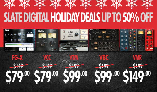Slate Digital announces Holiday Sale - Audiofanzine