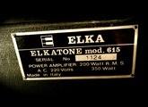 Elka Elkatone 615