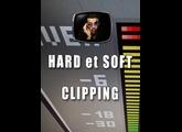 Les tutos d'Anto Hard et Soft Clipping