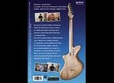 PMC GUITARS La Lutherie expliquée : Découvrez le métier de luthier à travers la création d'une guitare électrique