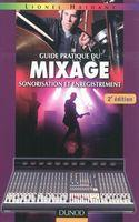Lionel Haidant — Guide pratique du mixage