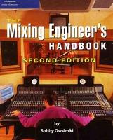 Bobby Owsinski — Mixing engineer's Handbooks