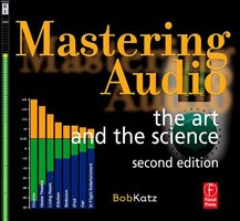 Bob Katz — Mastering Audio : The Art and the Science