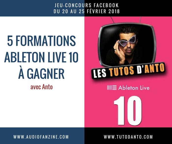 Ableton Live 10 : jeu concour tuto danto 1