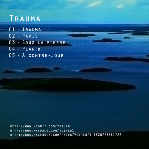 EP1   Trauma  Yoshed   Dos