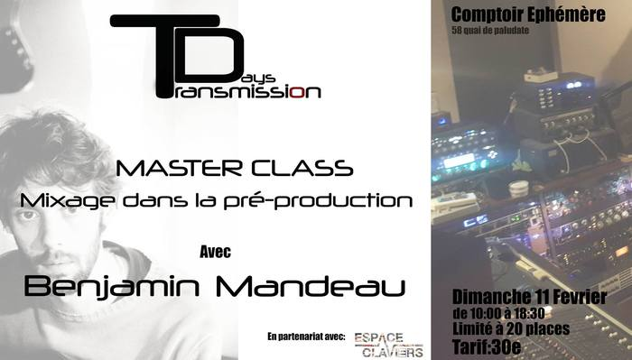 Masterclass Transmission Days Benjamin Mandeau
