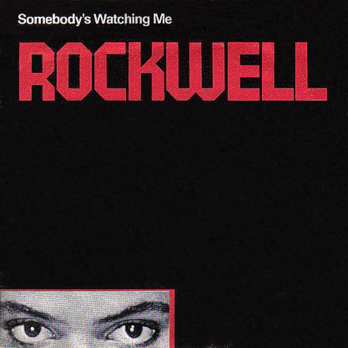 rockwell somebodys watching me front