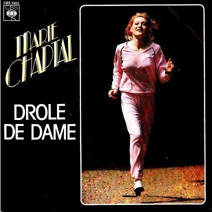 Marie Chaptal Drle De Dame 45tr