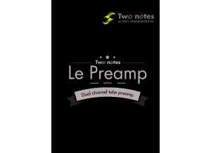 Manuel Two Notes   LE PREAMPSERIES ENG FR