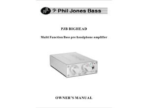 Mode d'emploi Phil Jones Bighead
