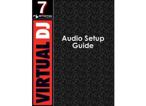 Atomix productions VirtualDJ 7 - Audio Setup Guide