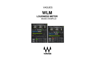 wlm-plus-loudness-meter mode d emploie en françaisavec liens coorigés