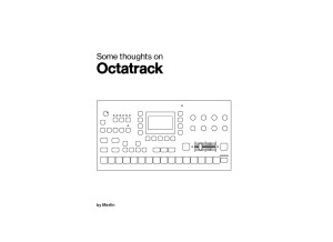 Some Thoughts on Elektron's Octatrack by Merlin