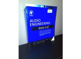 Livre Audio Engineering: Know It All (2008) pour ingé son