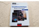 L'audionumérique - Musique et informatique - 3e édition