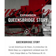 """Vends EXPANSION NI """"QUEENSBRIDGE STORY"""""""