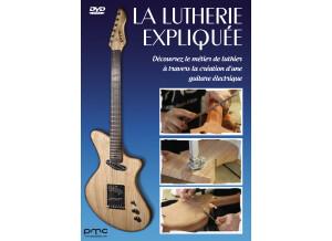PMC GUITARS La Lutherie expliquée : Découvrez le métier de luthier à travers la création d'une guitare électrique (97835)